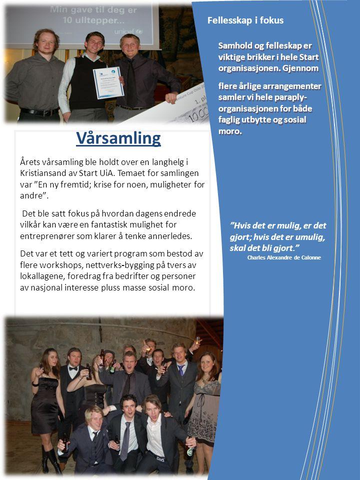 """Årets vårsamling ble holdt over en langhelg i Kristiansand av Start UiA. Temaet for samlingen var """"En ny fremtid; krise for noen, muligheter for andre"""