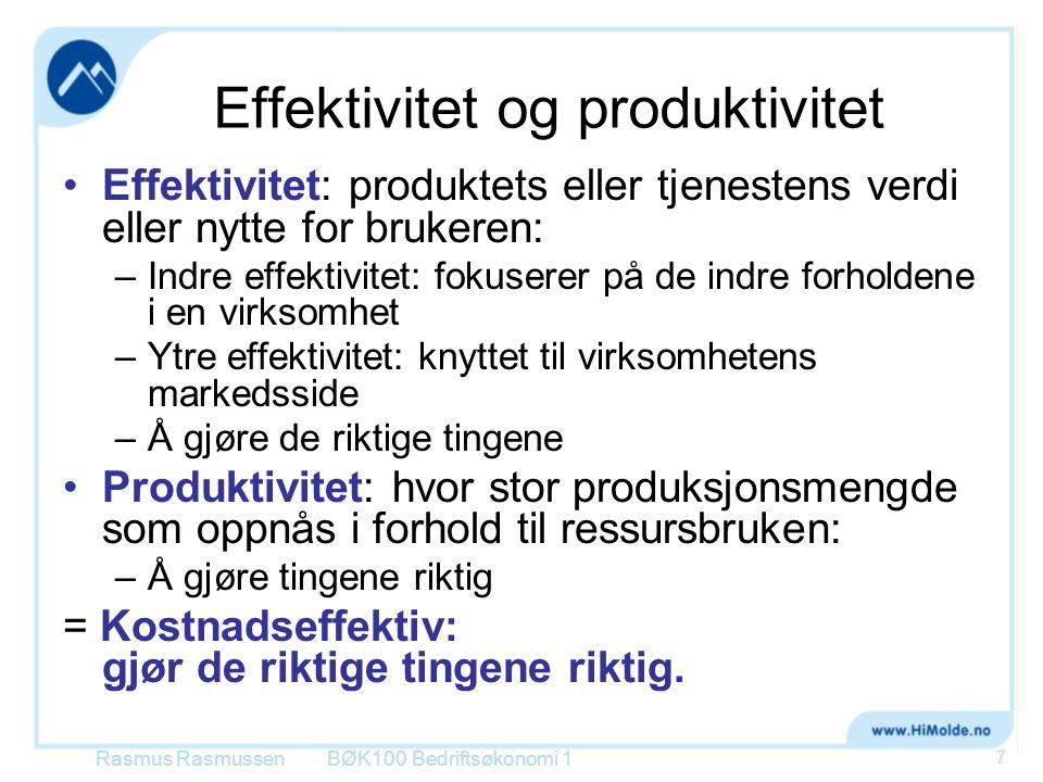Effektivitet og produktivitet •Effektivitet: produktets eller tjenestens verdi eller nytte for brukeren: –Indre effektivitet: fokuserer på de indre fo