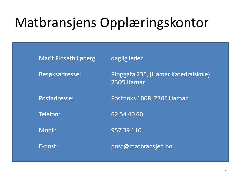 Om oss Matbransjens Opplæringskontor i Hedmark og Oppland ble etablert i 2000.