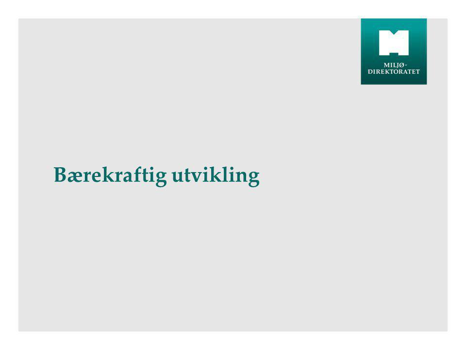 •Kilde: Naturindeks for Norge 2010. DN-utredning 3-2010