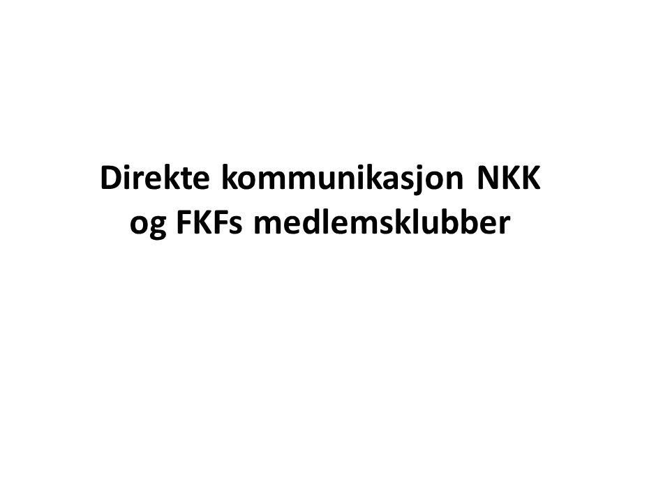 Direkte kommunikasjon NKK og FKFs medlemsklubber
