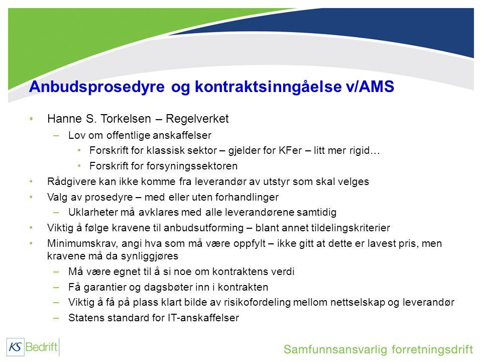 Anbudsprosedyre og kontraktsinngåelse v/AMS •Hanne S.