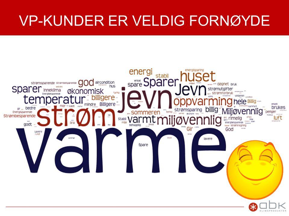 VP-KUNDER ER VELDIG FORNØYDE