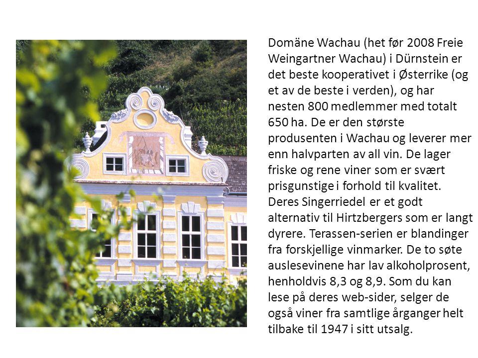 Domäne Wachau (het før 2008 Freie Weingartner Wachau) i Dürnstein er det beste kooperativet i Østerrike (og et av de beste i verden), og har nesten 80