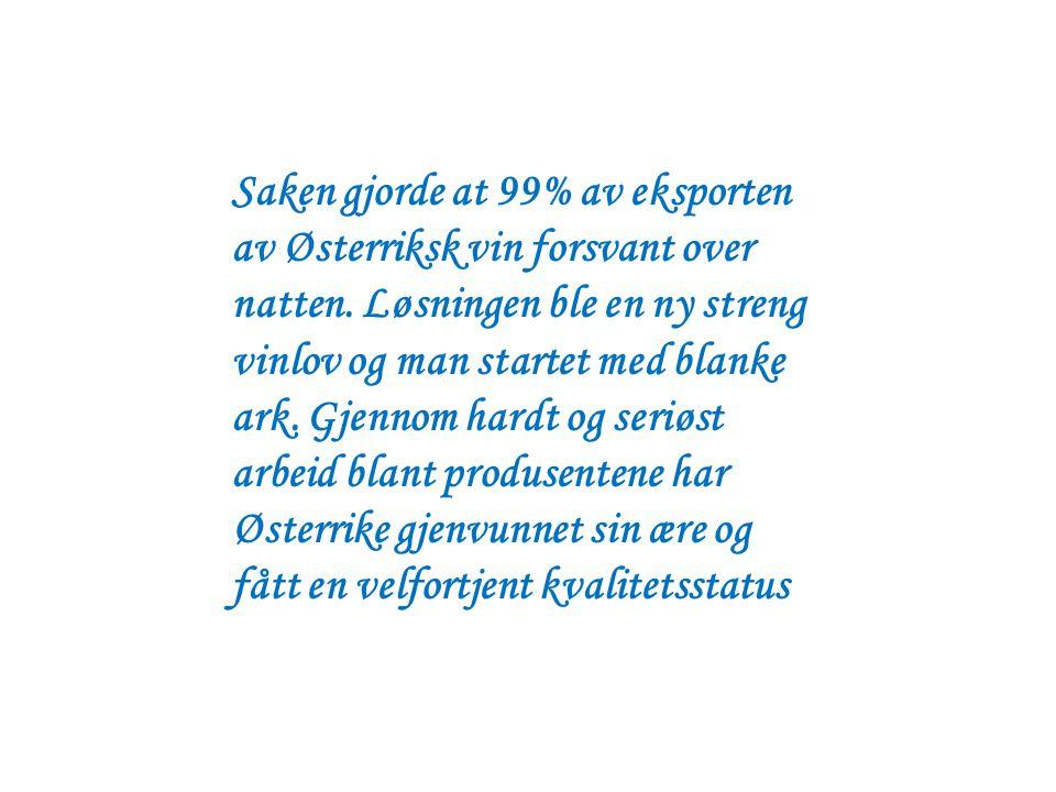Saken gjorde at 99% av eksporten av Østerriksk vin forsvant over natten. Løsningen ble en ny streng vinlov og man startet med blanke ark. Gjennom hard
