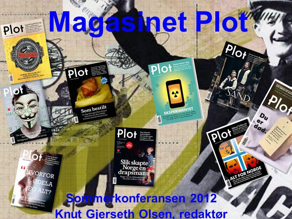 Magasinet Plot Sommerkonferansen 2012 Knut Gjerseth Olsen, redaktør