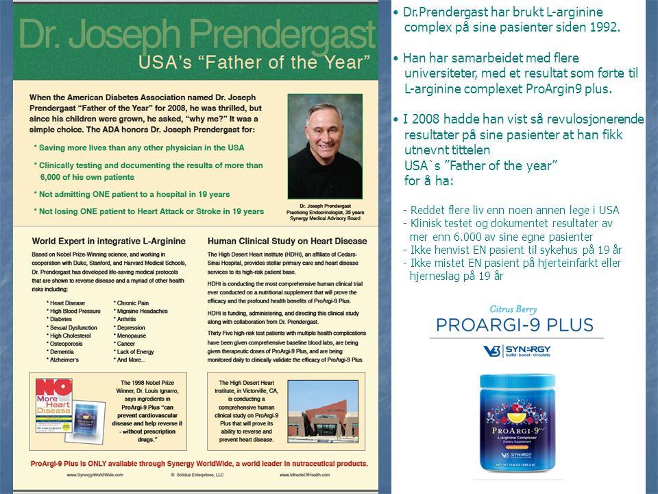 • Dr.Prendergast har brukt L-arginine complex på sine pasienter siden 1992. • Han har samarbeidet med flere universiteter, med et resultat som førte t