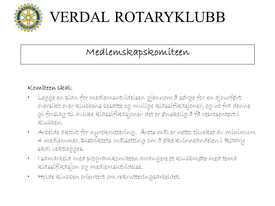VERDAL ROTARYKLUBB Informasjonskomiteen PR Komiteen skal: •Utøve ekstern informasjon om Verdal Rotaryklubbs aktiviteter.