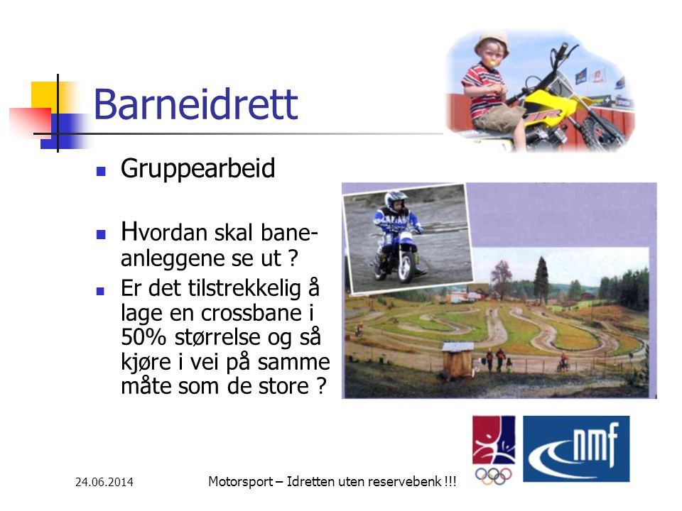24.06.2014 Motorsport – Idretten uten reservebenk !!.