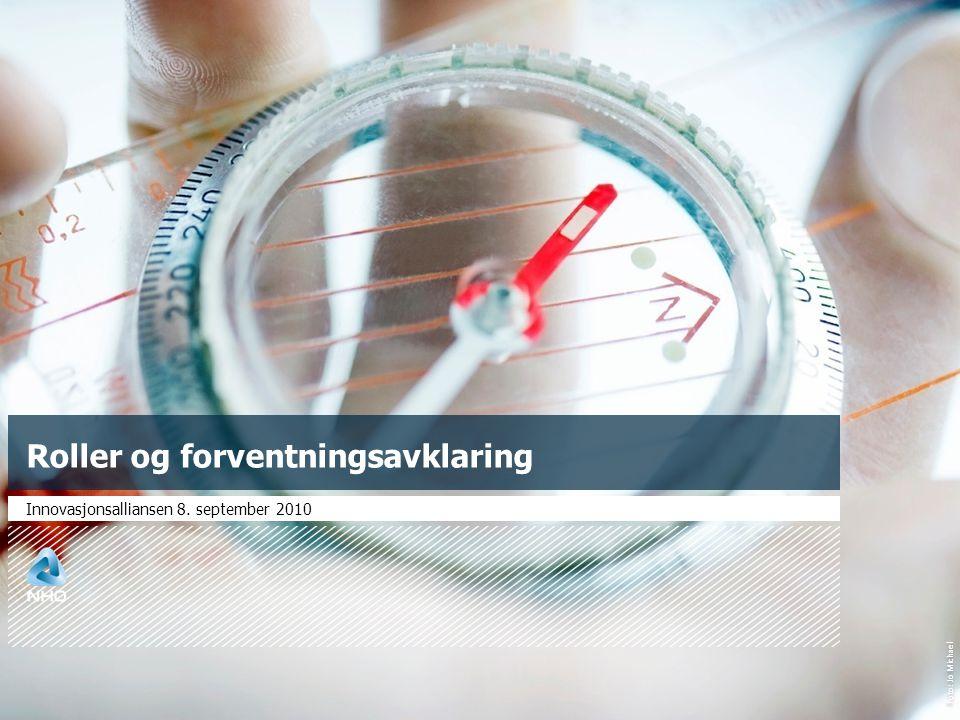 Foto: Jo Michael Roller og forventningsavklaring Innovasjonsalliansen 8. september 2010