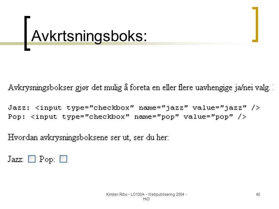 Kirsten Ribu - LO130A - Webpublisering 2004 - HiO 40 Avkrtsningsboks: