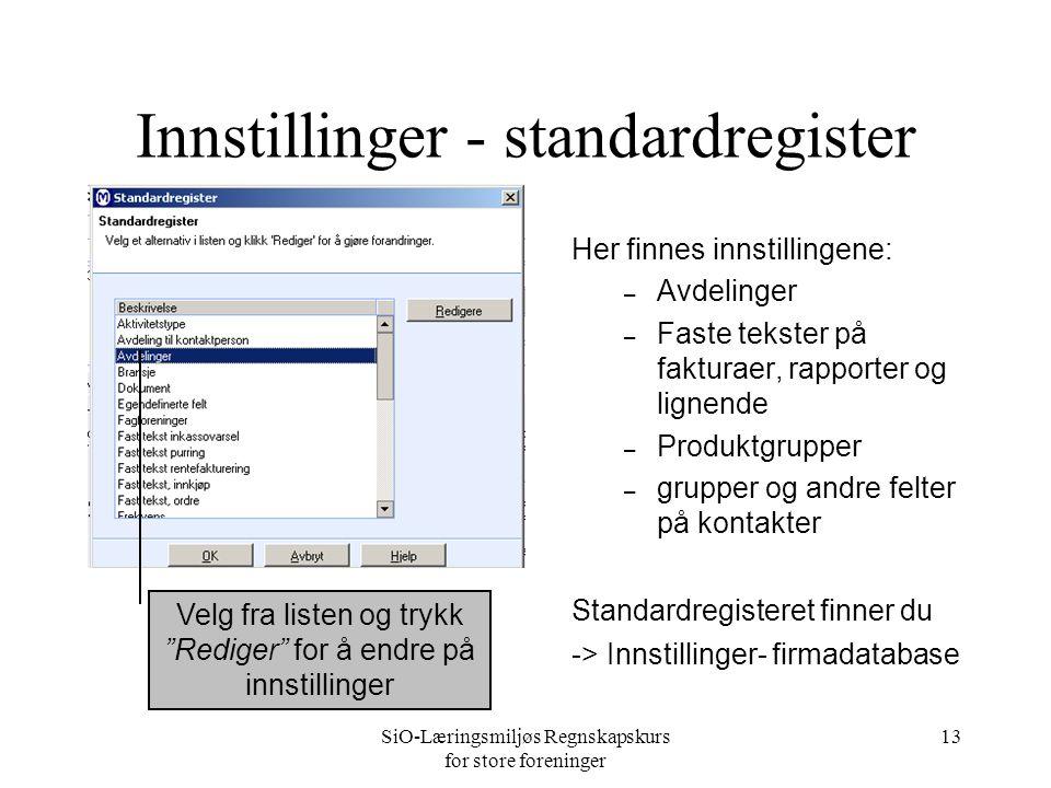 SiO-Læringsmiljøs Regnskapskurs for store foreninger 12 Innstillinger - sikkerhetskopi Ta daglig sikkerhetskopi.