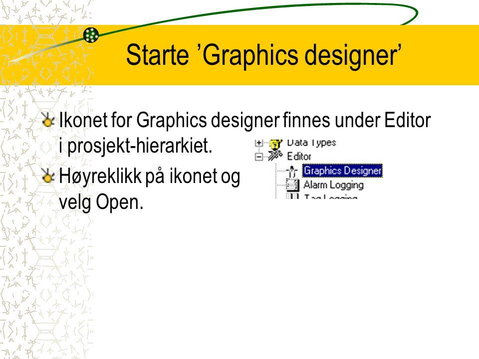 Starte 'Graphics designer' Ikonet for Graphics designer finnes under Editor i prosjekt-hierarkiet. Høyreklikk på ikonet og velg Open.