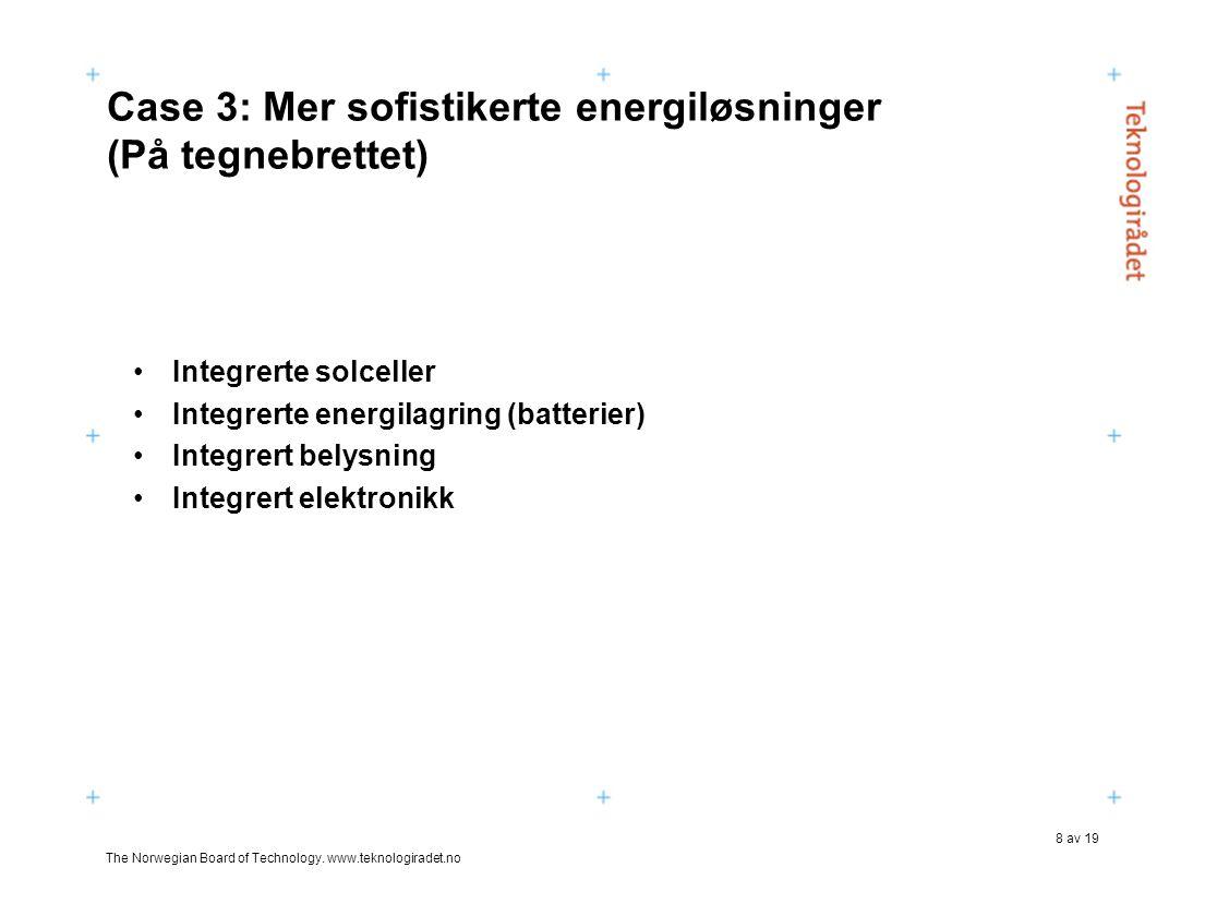 The Norwegian Board of Technology.