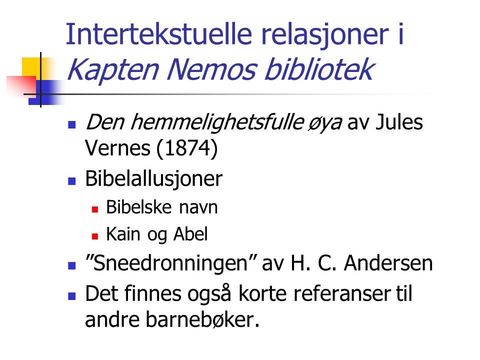 Intertekstuelle relasjoner i Kapten Nemos bibliotek  Den hemmelighetsfulle øya av Jules Vernes (1874)  Bibelallusjoner  Bibelske navn  Kain og Abe