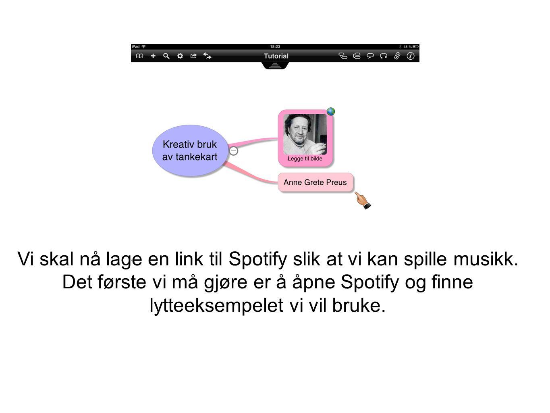Vi skal nå lage en link til Spotify slik at vi kan spille musikk. Det første vi må gjøre er å åpne Spotify og finne lytteeksempelet vi vil bruke.