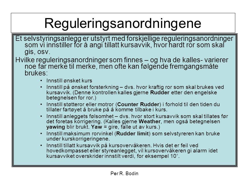 Per R. Bodin Reguleringsanordningene Et selvstyringsanlegg er utstyrt med forskjellige reguleringsanordninger som vi innstiller for å angi tillatt kur