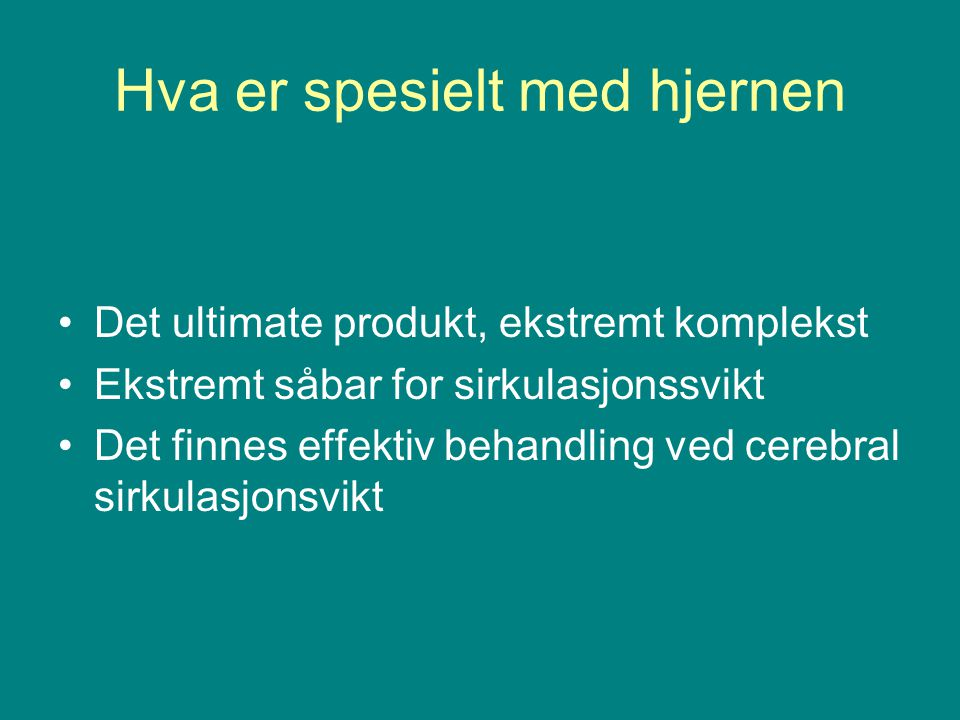 Bodø; 2011-2012 •Av alle 180 hjerneinfarkt pasienter innlagt direkte i slagenheten: •12 pasienter (6,7 %) fikk trombolyse, totalt 29 pasienter kom innenfor vinduet 0-4 t •91 pasienter (50 %) kom for sent •60 pasienter (33 %) ukjent debuttidspunkt / våknet med slag