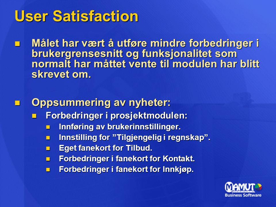 User Satisfaction  Oppsummering av nyheter, forts.:  Forbedringer i kontaktmodulen:  Forbedringer i fanekort for Tilbud.