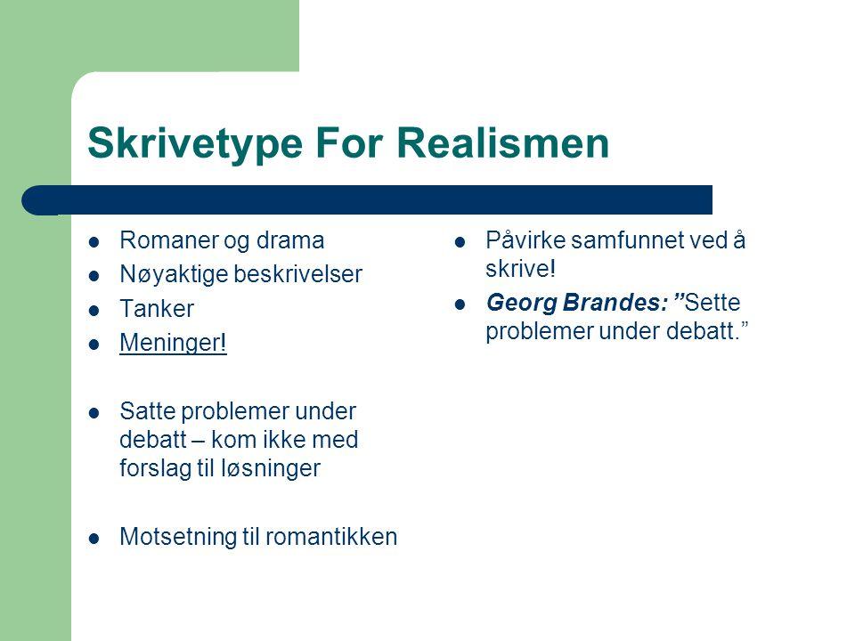 Engasjerte personer  Henrik Ibsen  Alexander Kielland  Bjørnstjerne Bjørnson  Jonas Lie  Tolstoj (Russland)