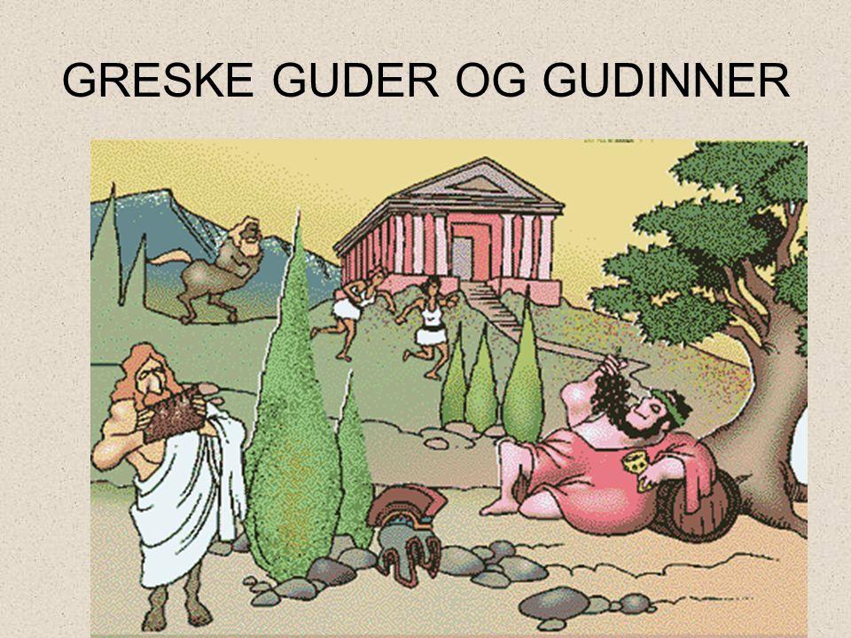 GRESKE GUDER OG GUDINNER