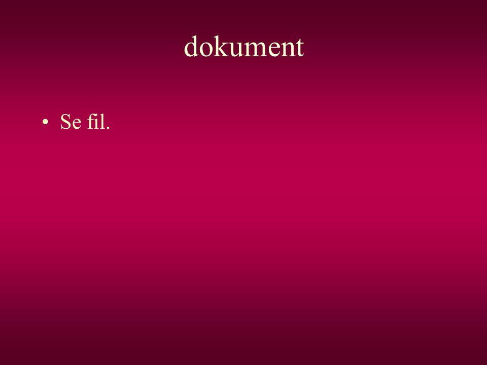 dokument •Se fil.