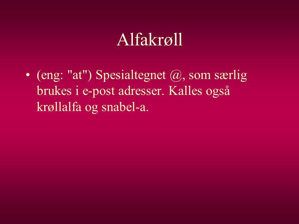Alfakrøll •(eng: