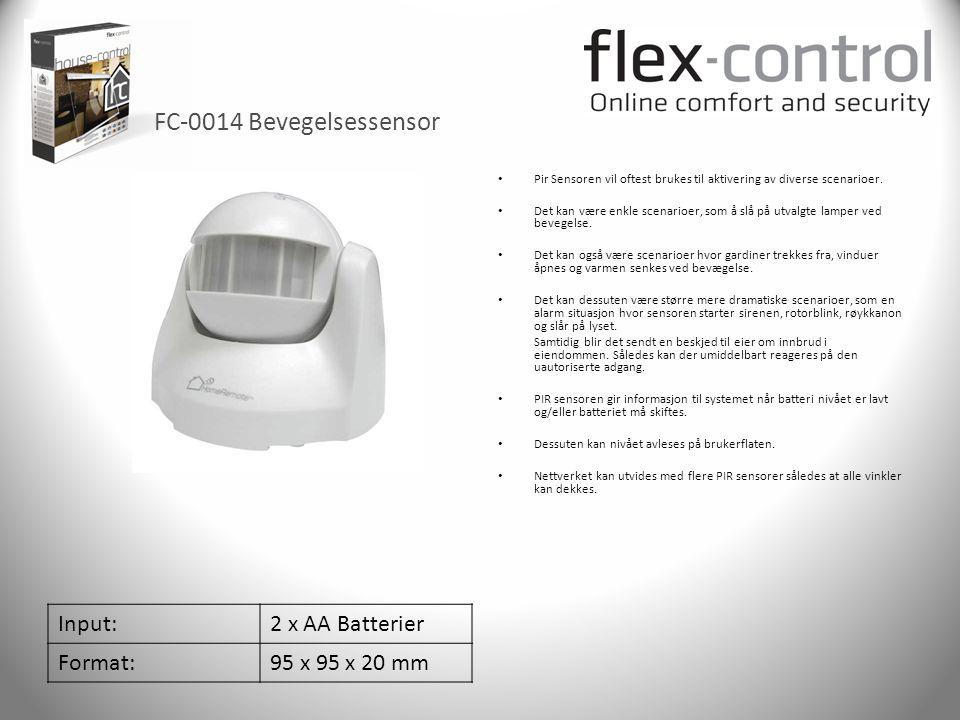 FC-0014 Bevegelsessensor Input:2 x AA Batterier Format:95 x 95 x 20 mm • Pir Sensoren vil oftest brukes til aktivering av diverse scenarioer. • Det ka