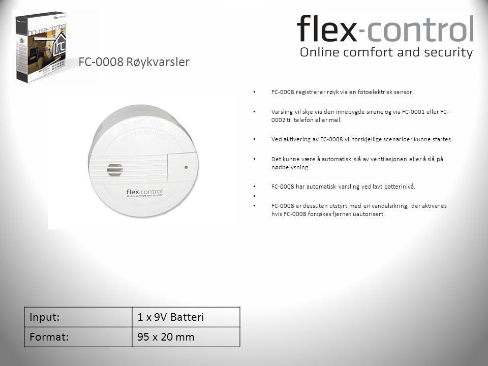 FC-0008 Røykvarsler Input:1 x 9V Batteri Format:95 x 20 mm • FC-0008 registrerer røyk via en fotoelektrisk sensor. • Varsling vil skje via den innebyg