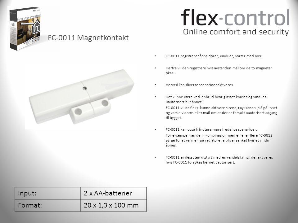 FC-0011 Magnetkontakt Input:2 x AA-batterier Format:20 x 1,3 x 100 mm • FC-0011 registrerer åpne dører, vinduer, porter med mer. • Herfra vil den regi