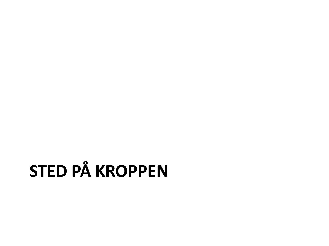 STED PÅ KROPPEN