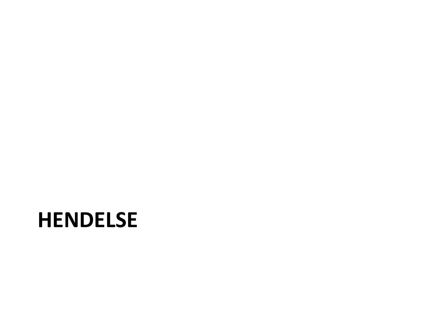 HENDELSE