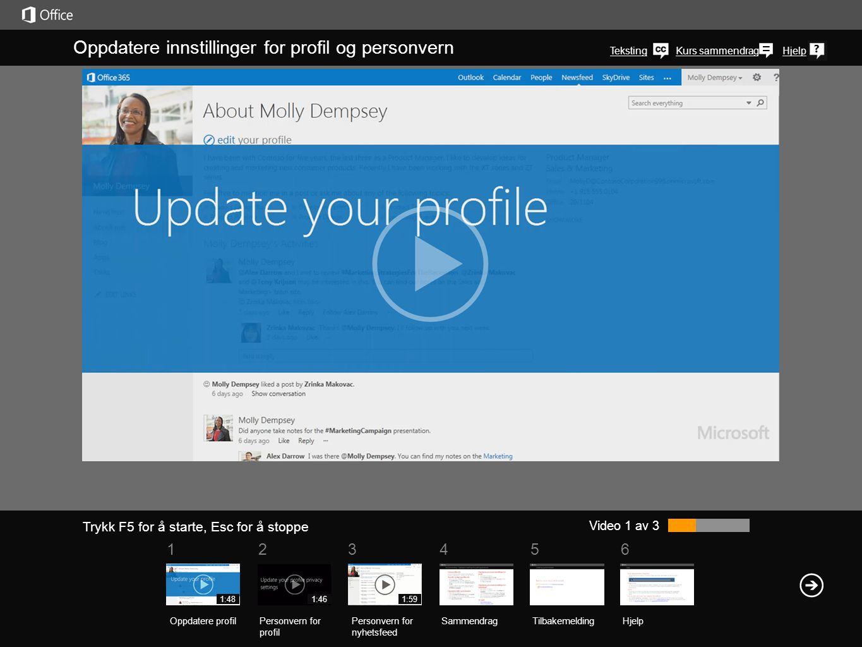 Kurs sammendragHjelp Video 2 av 3 Oppdatere innstillinger for profil og personvern SammendragTilbakemelding Hjelp Trykk F5 for å starte, Esc for å stoppe Oppdatere profilPersonvern for profil Personvern for nyhetsfeed 1:591:481:46 Mange av de sosiale funksjonene i de siste versjonene av SharePoint og Office 365 avhenger av åpne innstillinger for personvern, noe som gjør at kollegaer kan se profilinformasjonen din.