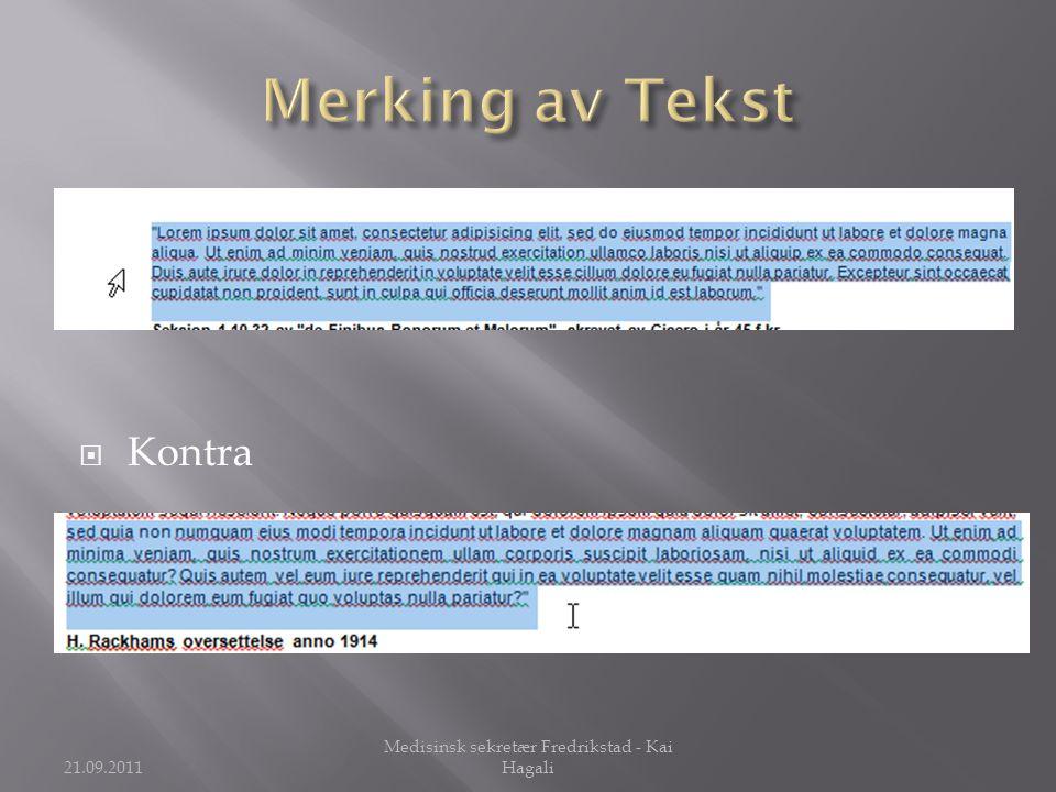  Kontra 21.09.2011 Medisinsk sekretær Fredrikstad - Kai Hagali