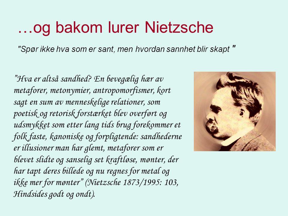 …og bakom lurer Nietzsche