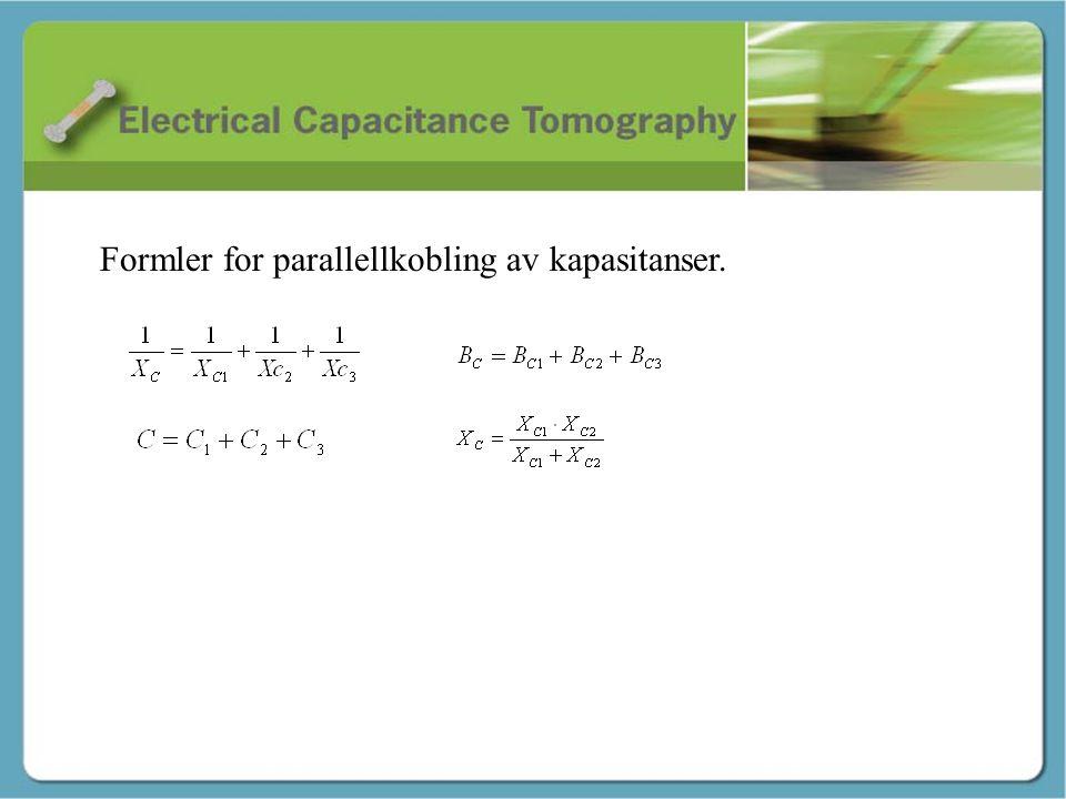 Kapasitans - Martin Formler for parallellkobling av kapasitanser.