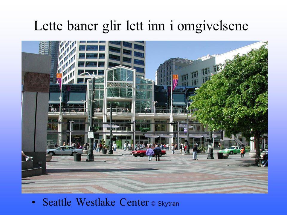 Lette baner glir lett inn i omgivelsene •Seattle Westlake Center © Skytran