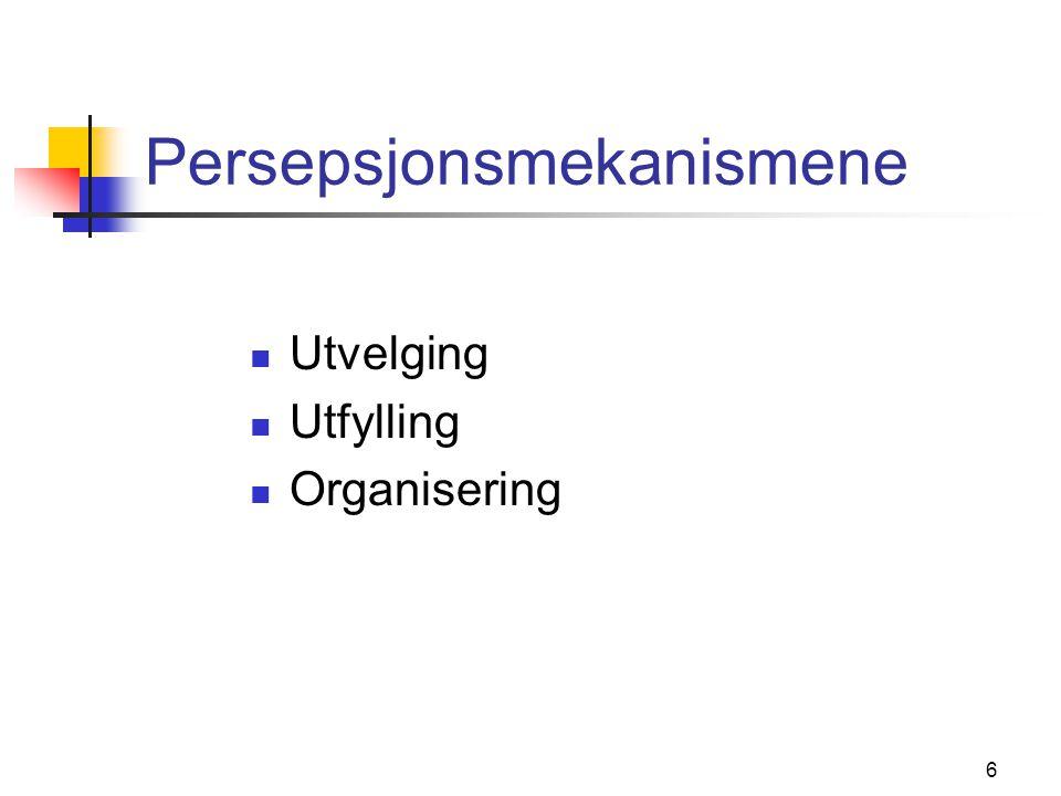 7 Persepsjonspersepsjon  Personer oppfattes ved hjelp av generelle mekanismer, i tillegg til noen egne  Implisitt personlighetsteori  Halo/horn effekten  Påvirkning av andres inntrykk  Attribusjon