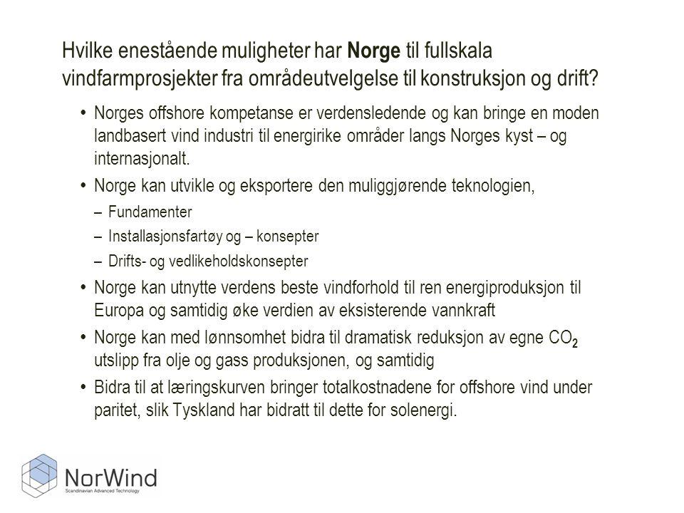 Hvilke enestående muligheter har Norge til fullskala vindfarmprosjekter fra områdeutvelgelse til konstruksjon og drift.