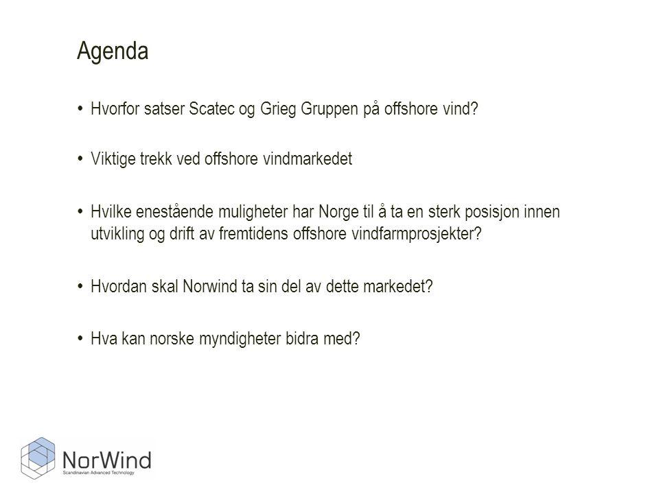 • Hvorfor satser Scatec og Grieg Gruppen på offshore vind.
