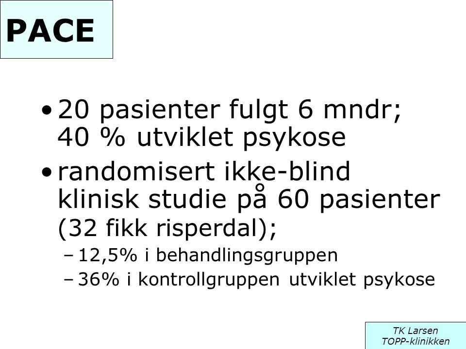 PACE •20 pasienter fulgt 6 mndr; 40 % utviklet psykose •randomisert ikke-blind klinisk studie på 60 pasienter (32 fikk risperdal); –12,5% i behandling