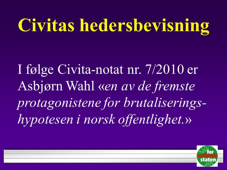 Civitas hedersbevisning I følge Civita-notat nr.