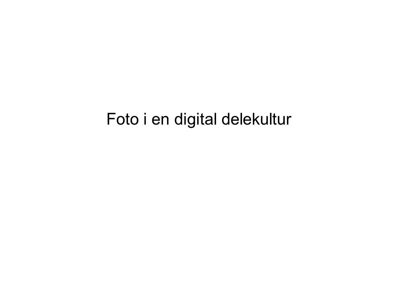 Foto i en digital delekultur