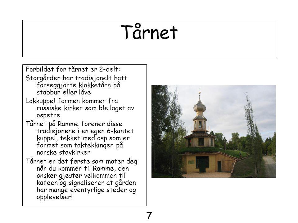 Tårnet Forbildet for tårnet er 2-delt: Storgårder har tradisjonelt hatt forseggjorte klokketårn på stabbur eller låve Løkkuppel formen kommer fra russ