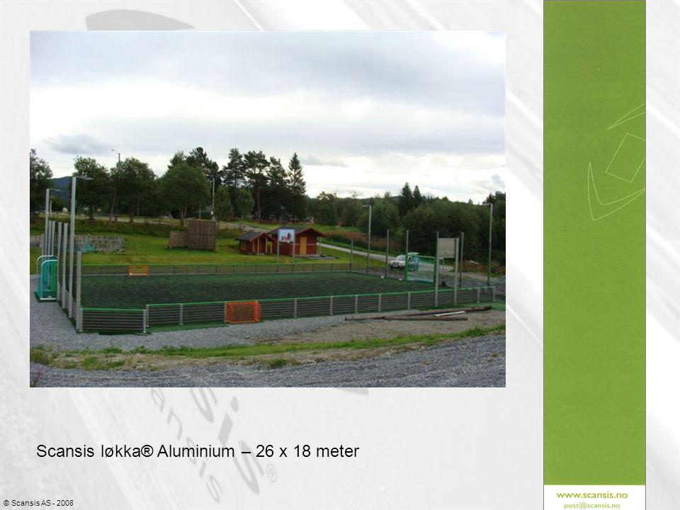 © Scansis AS - 2008 Scansis løkka® Aluminium – 26 x 18 meter