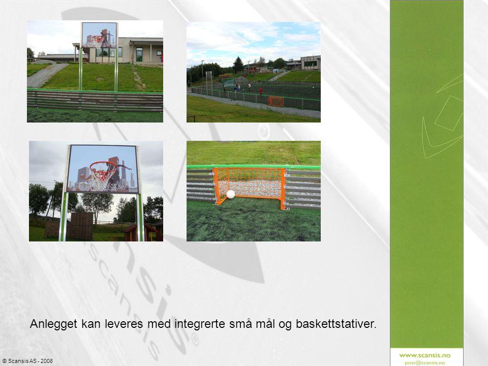 © Scansis AS - 2008 Anlegget kan leveres med integrerte små mål og baskettstativer.