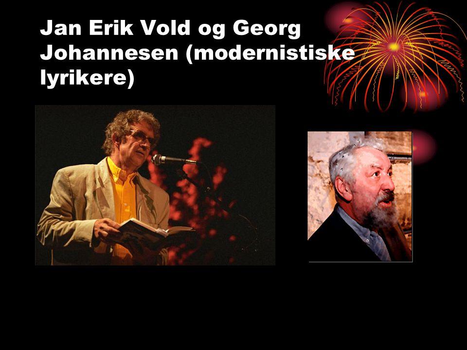 Jan Erik Vold og Georg Johannesen (modernistiske lyrikere)