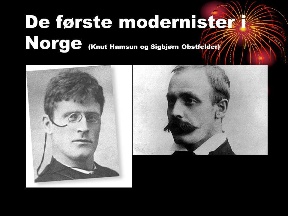 De første modernister i Norge (Knut Hamsun og Sigbjørn Obstfelder)