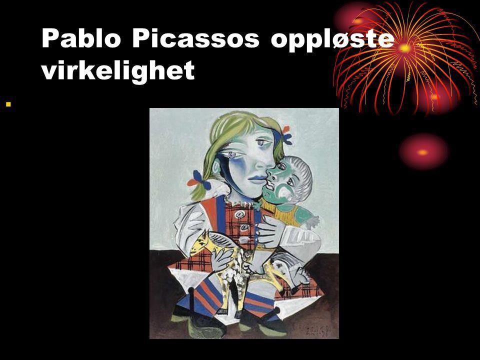 Pablo Picassos oppløste virkelighet.