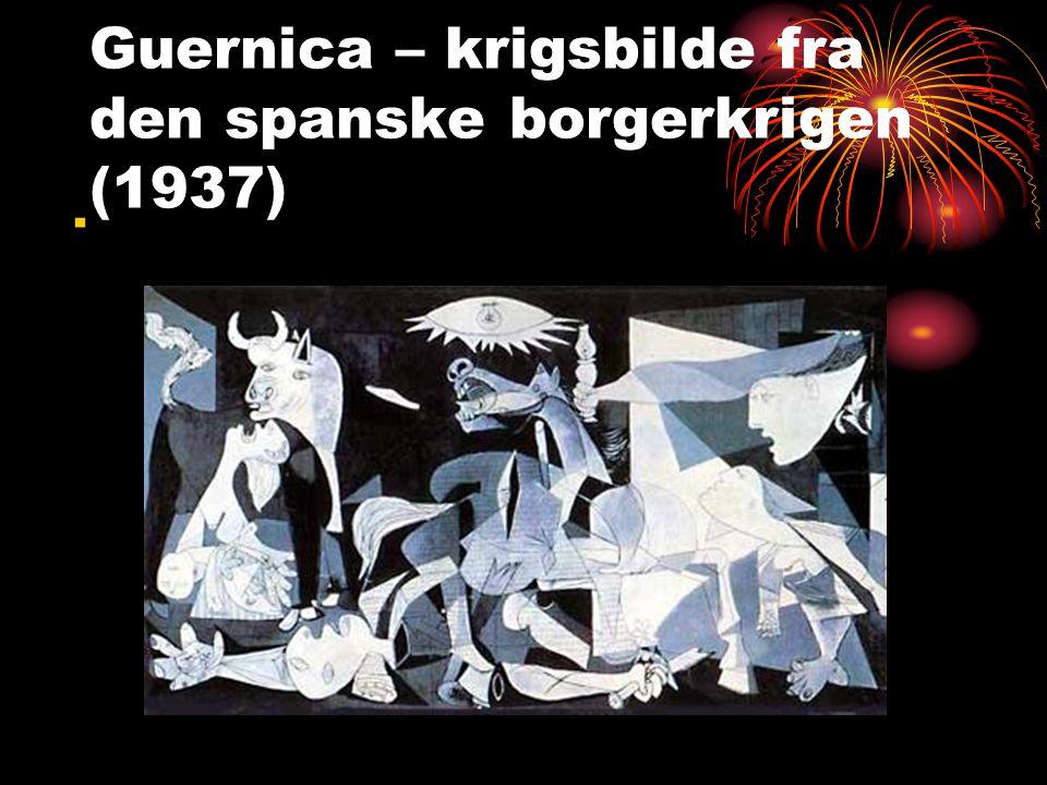 Guernica – krigsbilde fra den spanske borgerkrigen (1937).